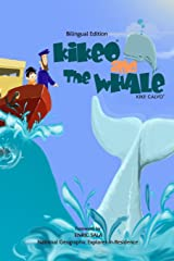 Kikeo and The Whale .  A Dual Language Book for Children ( English - Spanish Bilingual Edition ) Paperback
