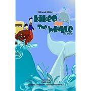 Kikeo and The Whale ( Bilingual Edition )