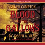 Blood on the Gallows: A Ralph Compton Novel | Joseph West