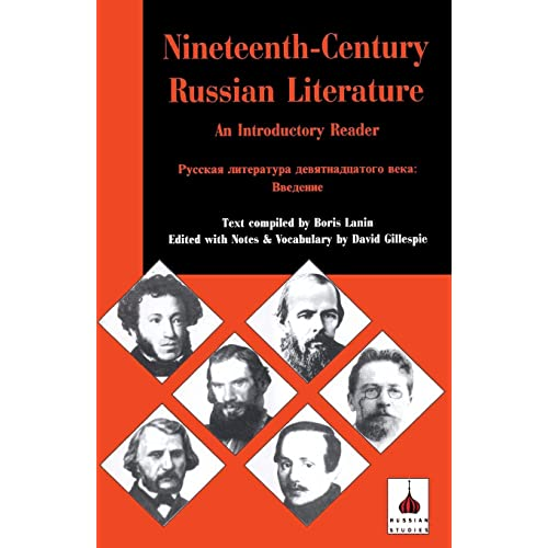 Nineteenth-Century Russian Literature: An Introduction (BCP Russian Texts)