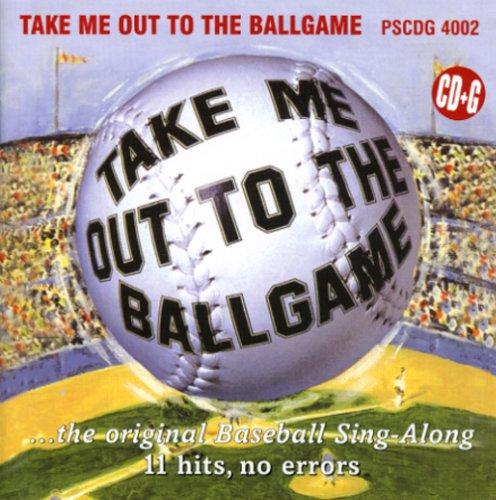 Karaoke: Take Me Out to the Ballgame (Take Me Out To The Ballgame Karaoke)