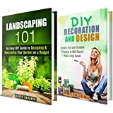 House Decorating Box Set: Fun, Simple and Creative Tips to Add Zing to Your Home (Landscaping & Interior Design)