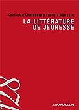 La littérature de jeunesse (Lettres) (French Edition)