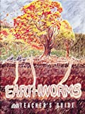 Earthworms, Robert C. Knott and Kimi Hosoume, 0912511192