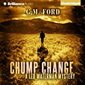 Chump Change: A Leo Waterman Mystery, Book 8 | G. M. Ford