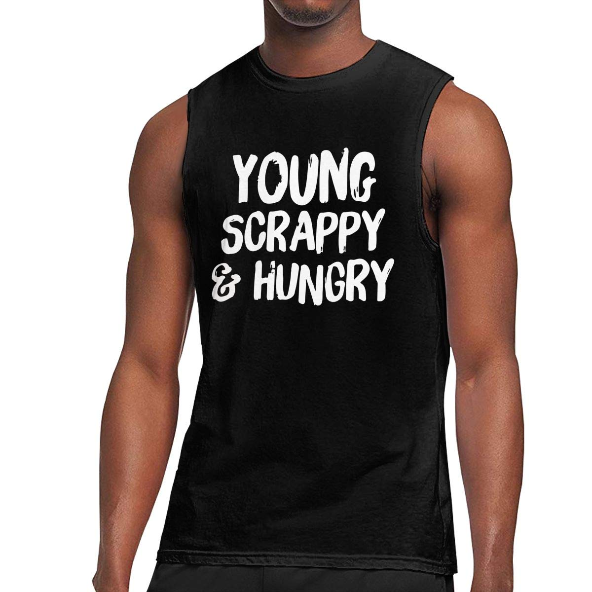 Mens Young Scrappy and Hungry Sleeveless Shirt Comfortable 100/% Cotton Blouse Top for Mens