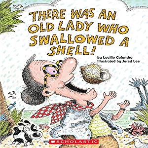 There Was an Old Lady Who Swallowed a Shell! Audiobook