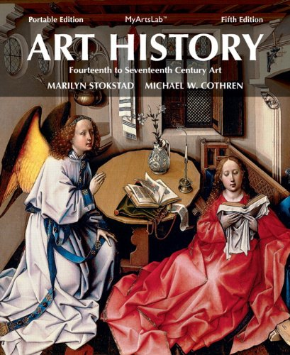 Art History Portable, Book 4: 14th- 17th Century Art Plus NEW MyLab Arts with eText -- Access Card Package (5th Edition)