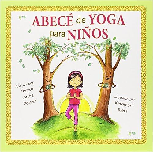 Descargue libros pdf gratis en línea Abece de Yoga Para Ninos ... 67e166bdcf5e
