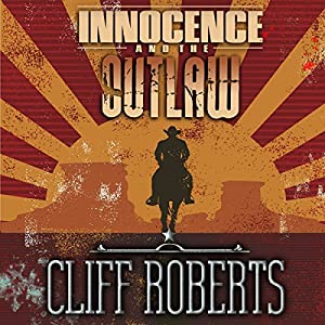 Innocence and the Outlaw Audiobook