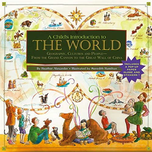 Child's Introduction to the World: Geography, Cultures, and
