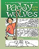 Paddy and the Wolves: A Coloring Book about Saint Patrick When He Was a Boy
