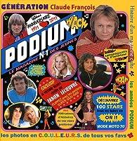 Les années Podium : Génération Claude François par Fabien Lecoeuvre