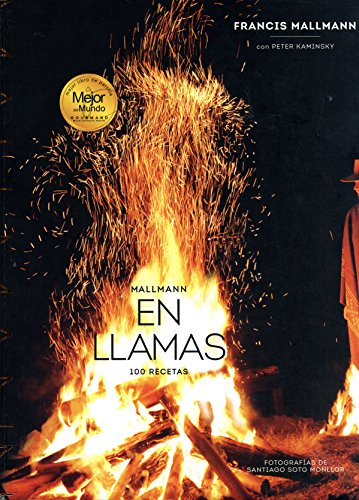 Mallamann en llamas: 100 recetas (Spanish Edition) (Fire Phone T Mobile)