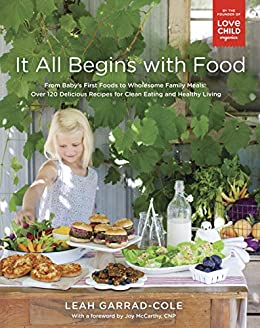 It all begins with food from babys first foods to wholesome family it all begins with food from babys first foods to wholesome family meals over forumfinder Choice Image