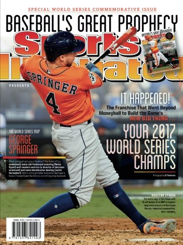 Sports Illustrated Houston Astros 2017 World Series Champions Special Commemorative Issue - George Springer Cover: Baseball's Great - Issue Special Commemorative