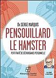 Pensouillard le hamster - Livre audio 4 CD