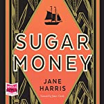 Sugar Money | Jane Harris