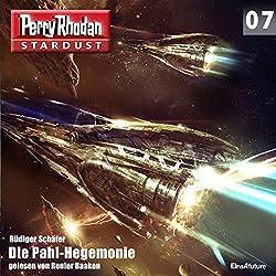Die Pahl-Hegemonie (Perry Rhodan Stardust 7)