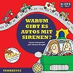 Warum gibt es Autos mit Sirenen (KIDS Academy) | Annegret Augustin,Katharina Schubert