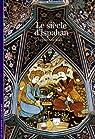Le siècle d'Ispahan par Richard