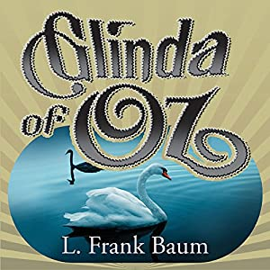 Glinda of Oz Audiobook
