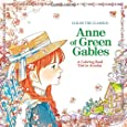 Color the Classics: Anne of Green Gables: A Coloring Book Visit to Prince Edward Island