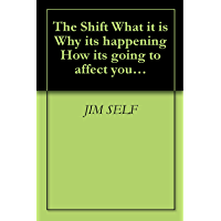 "The ""Shift"" What it is… Why it's happening… How it's going to affect you & The Mastering of Alchemy"