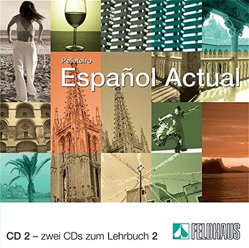 Español Actual / Español Actual: Spanisch für Fortgeschrittene