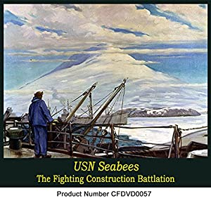 The US Navy's Seabees The Construction Battalion WW2 Pacific Aleutians Guam Europe old films DVD from CampbellFilms