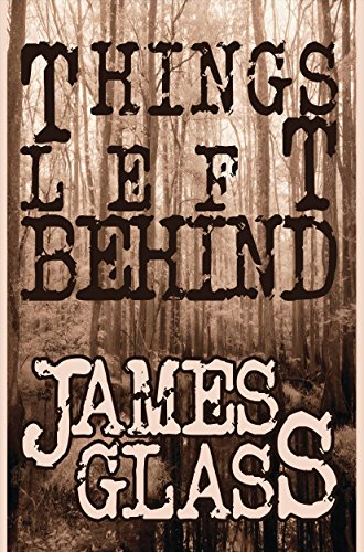 Things Left Behind by James Glass ebook deal