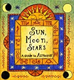Sun, Moon, Stars, Ariel Books Staff and Ariel Books, 0740701053
