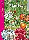 Plantes Niveau 1 - Tous lecteurs ! - Ed.2010 par Ryan