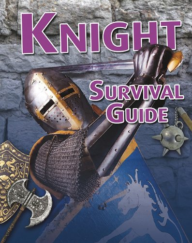 Knight Survival Guide (Crabtree Connections Level 1: Above Level)