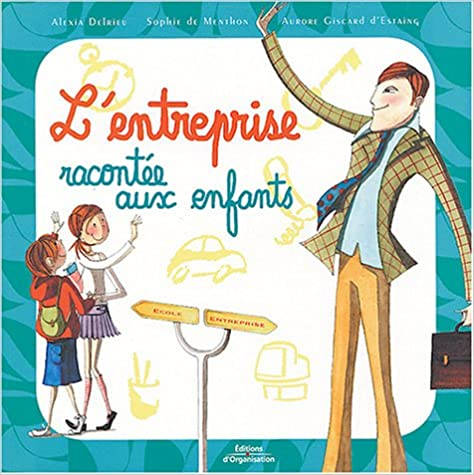 Livre L'entreprise racontée aux enfants pdf, epub