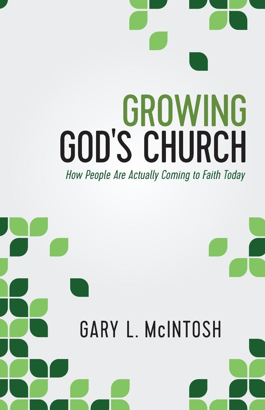 Growing God's Church: How People Are Actually Coming to Faith Today pdf