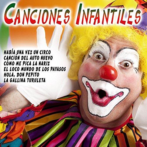 ... Canciones Infantiles del Circo.