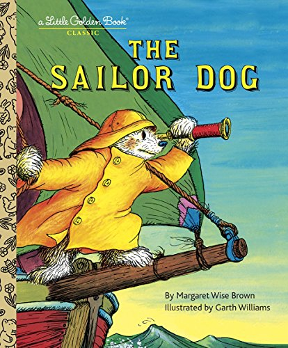 The Sailor Dog (A Little Golden - Little Books Brown Children