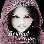 Beyond Hope: The Forever Time Travel Romance Series, Book 4 | Carol A. Spradling