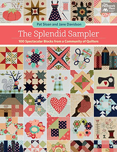 the-splendid-sampler-100-spectacular-blocks-from-a-community-of-quilters
