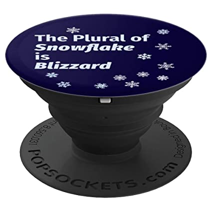 Amazon.com: The Plural of Snowflake is Blizzard PopSockets ...