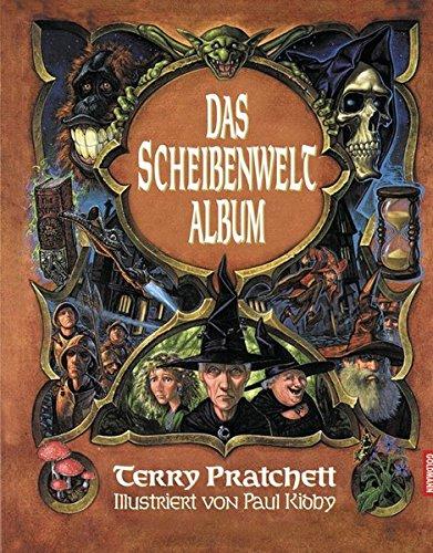 Das Scheibenwelt-Album: Illustriert von Paul Kidby