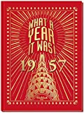 What A Year It Was! 1957