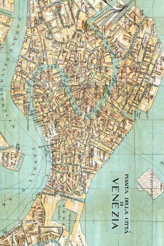 Antique 1872 Map of Venice, Italy Journal: Take Notes, Write Down Memories in this 150 Page Lined Journal (Venice Of Antique Map)