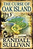 #8: The Curse of Oak Island: The Story of the World's Longest Treasure Hunt