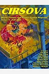 Cirsova #3: Heroic Fantasy and Science Fiction Magazine (Volume 3) Paperback