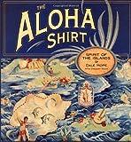 The Aloha Shirt, Dale Hope, 1582700346