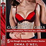 Emma's Gangbanged Girls | Emma O'Neil