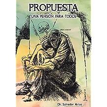 Pensiones para Todos (Spanish Edition)