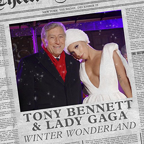 Amazon.com: Winter Wonderland: Tony Bennett & Lady Gaga: MP3 Downloads